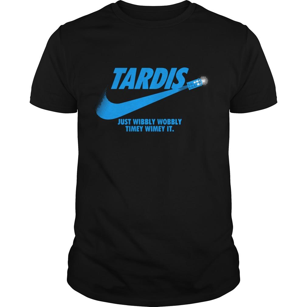 Tardis Just Wibbly Wobbly Timey Wimey It Shirt