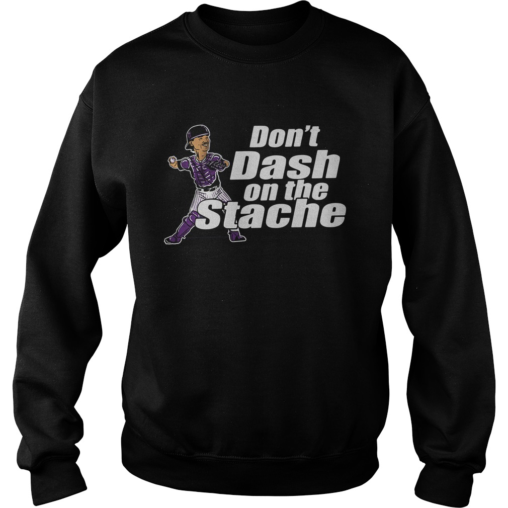 Official Don't Dash On The Stache Sweatshirt