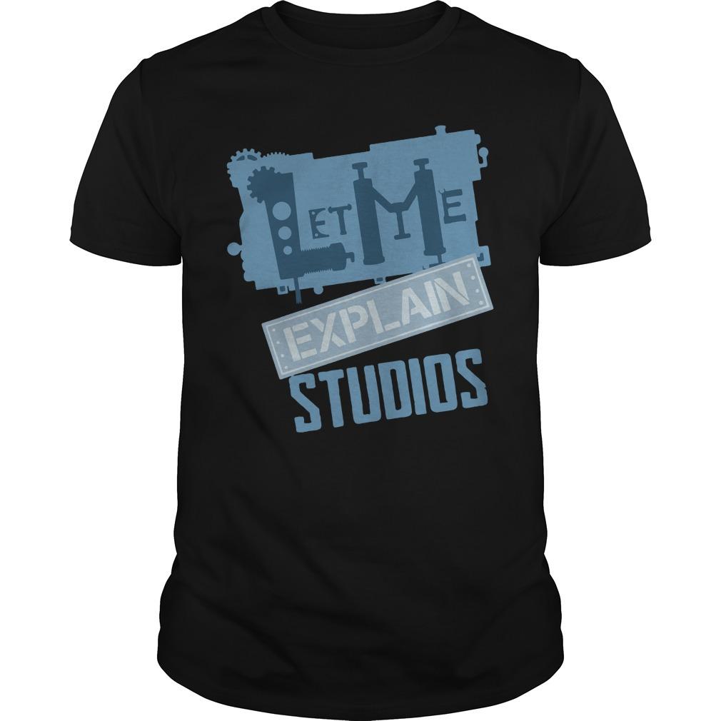 Official Let Me Explain Studios Shirt