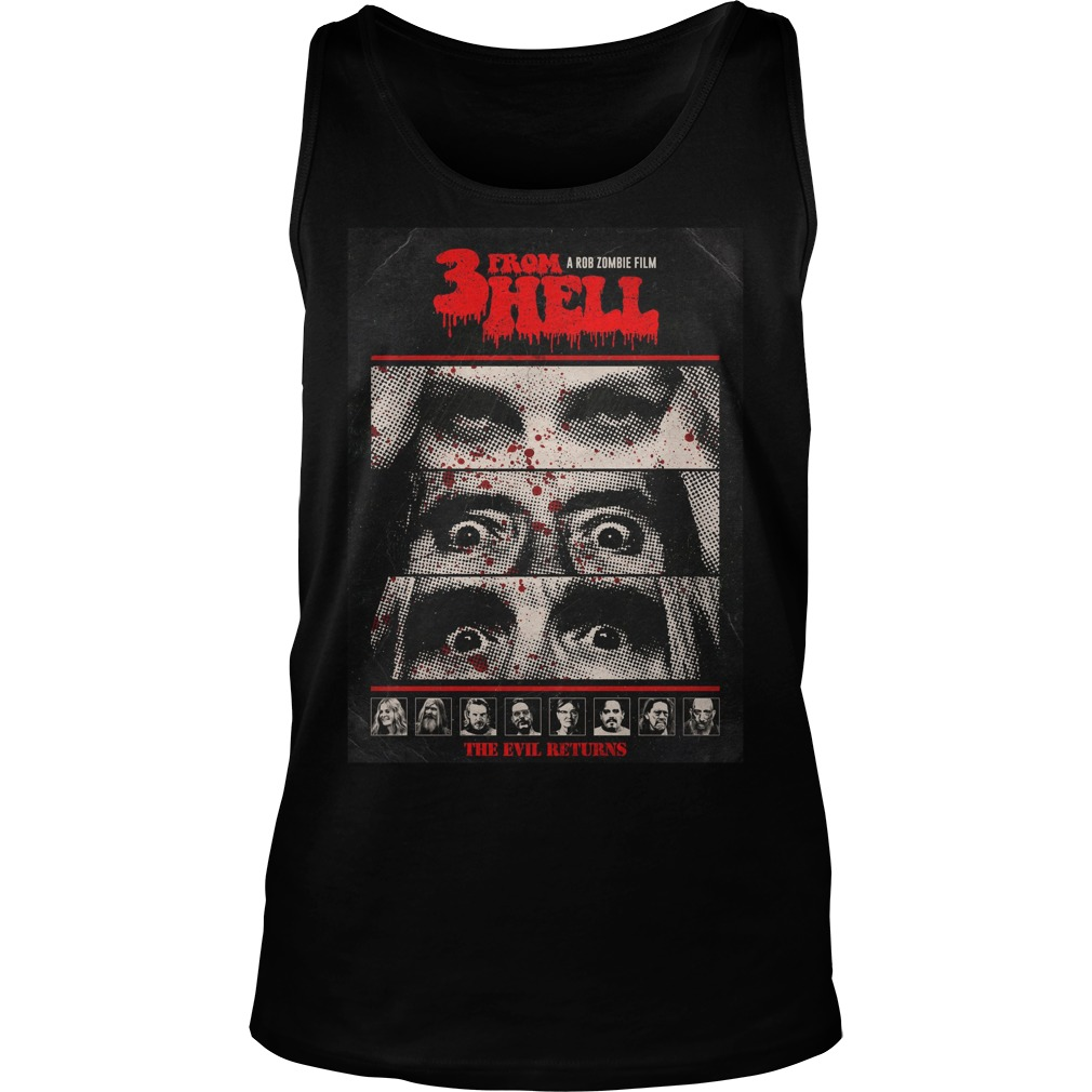 3 From Hell A Rob Zombie Film The Evil Returns Shirt tank top