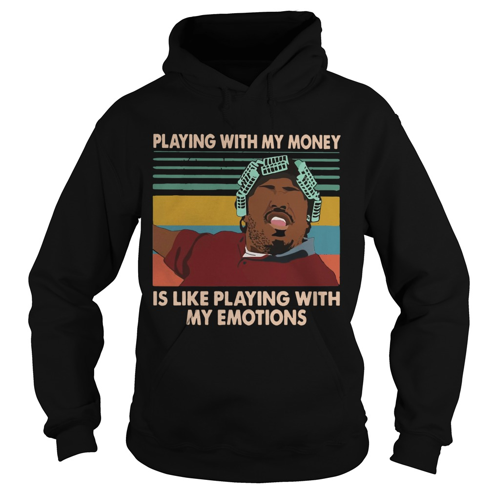 Big Worm Playing With My Money Like Playing With My Emotions Shirt hoodie