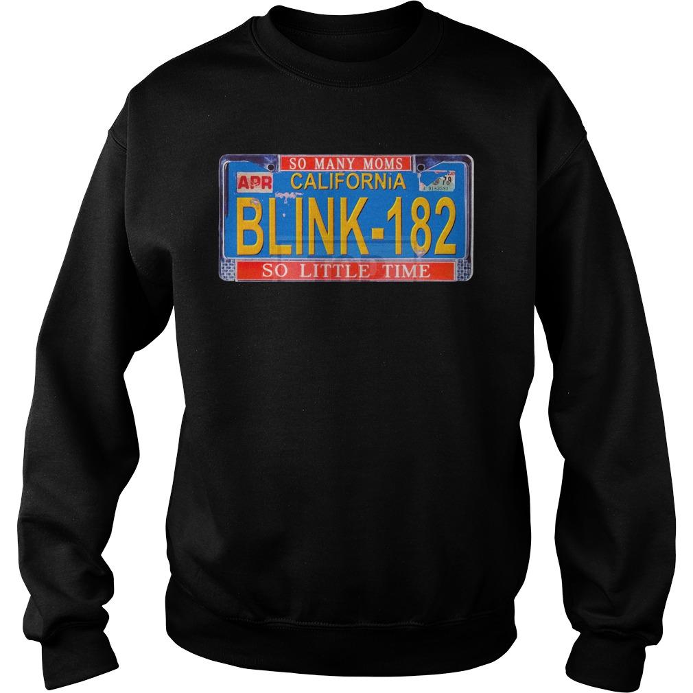 Blink 182 So Many Moms California So Little Time Shirt sweater