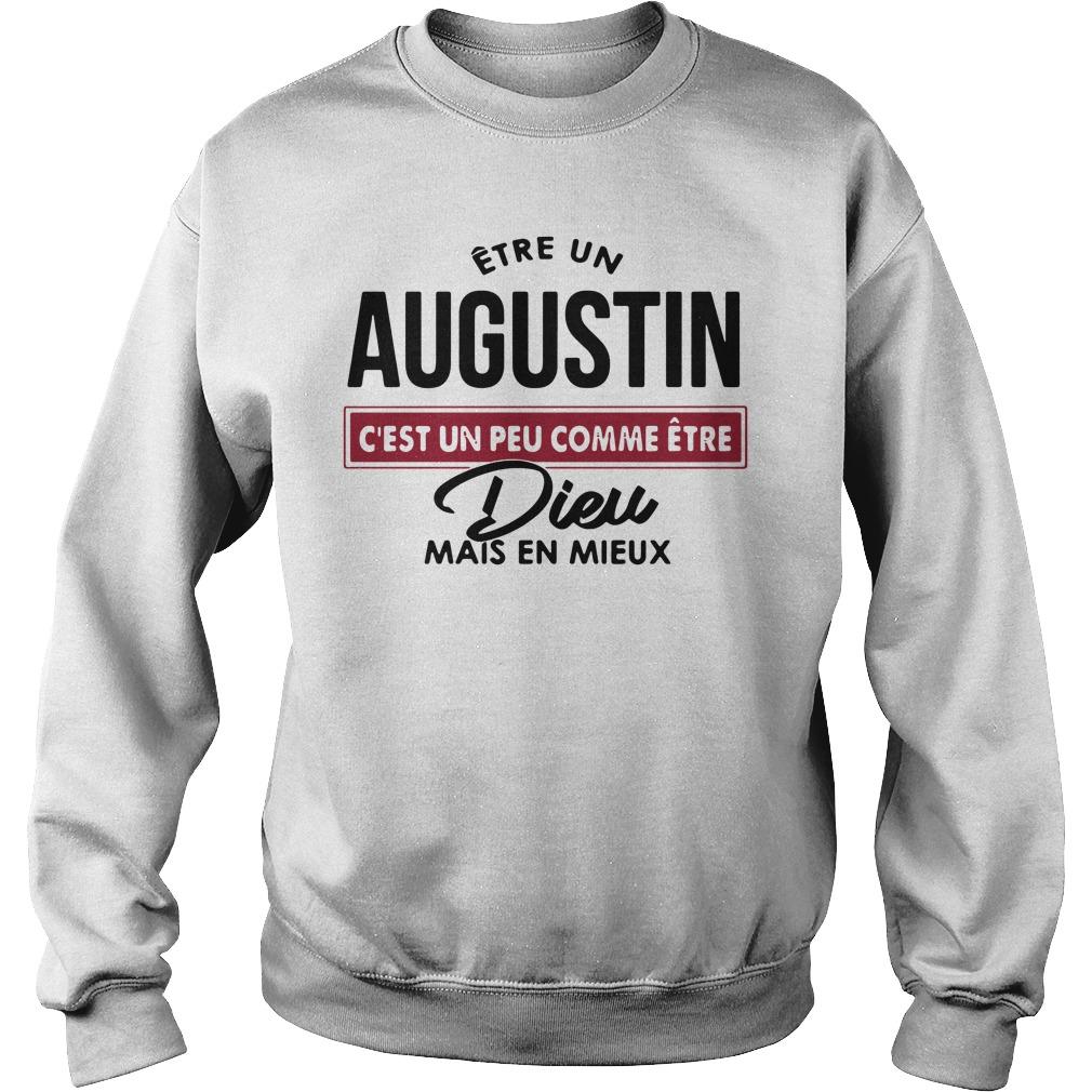 C'est Un Peu Comme Être Dieu Mais En Mieux Shirt sweater