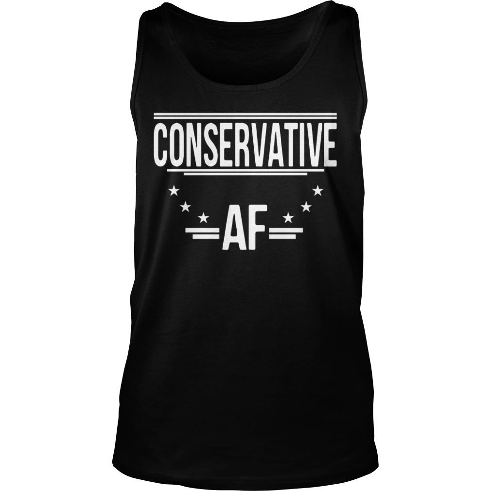 Conservative AF Shirt tank top