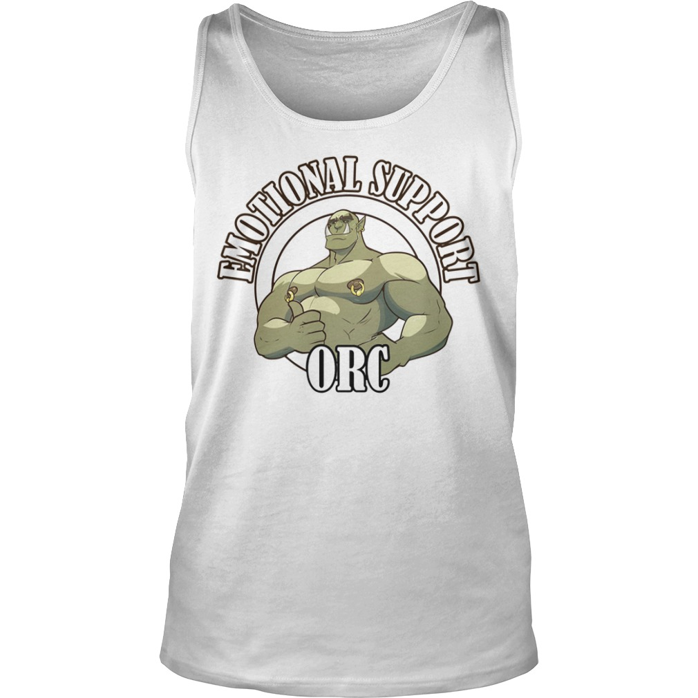 Emotional Support ORC Shirt tank top