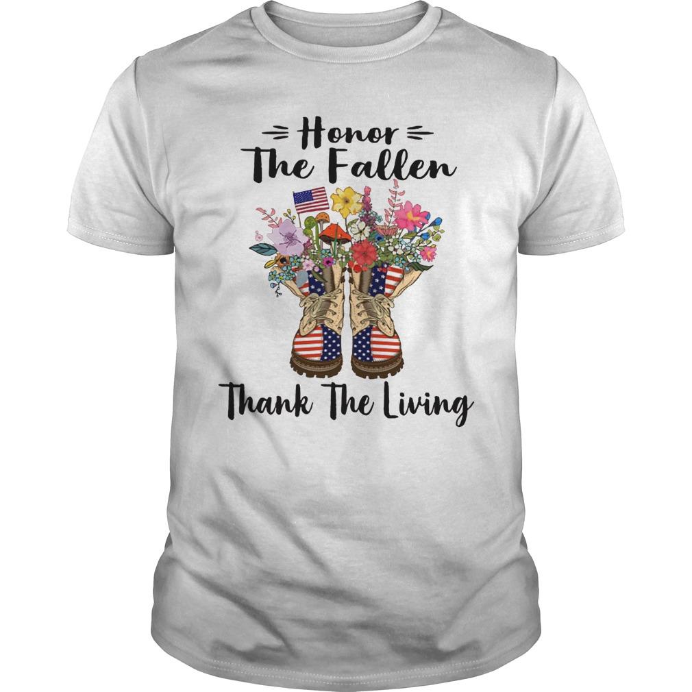 Honor The Fallen Thank The Living Memorial Day Shirt