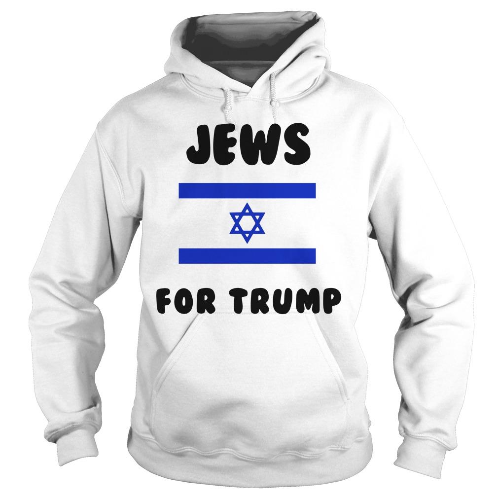 Jews For Trump Vote Trump Shirt hoodie