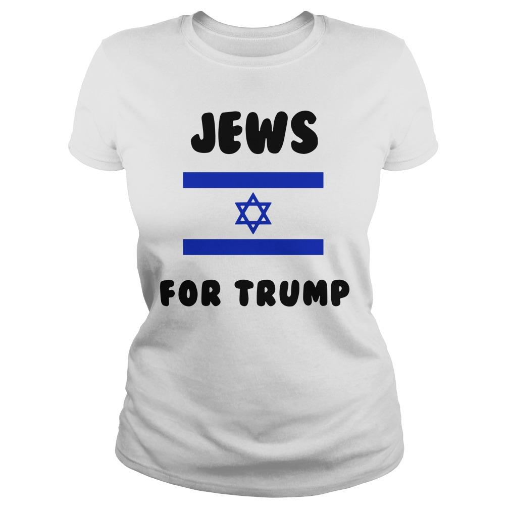 Jews For Trump Vote Trump Shirt ladies tee