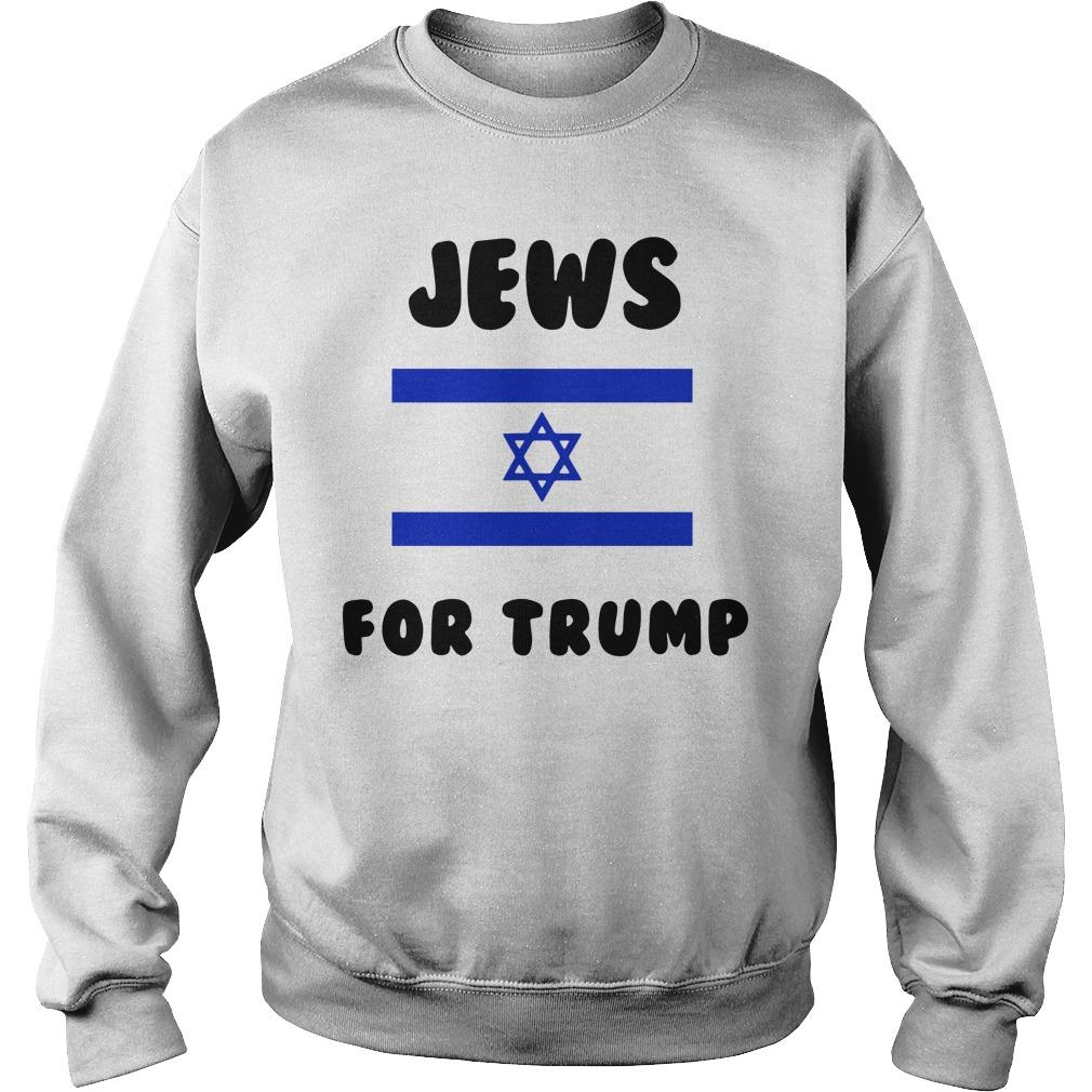 Jews For Trump Vote Trump Shirt sweater