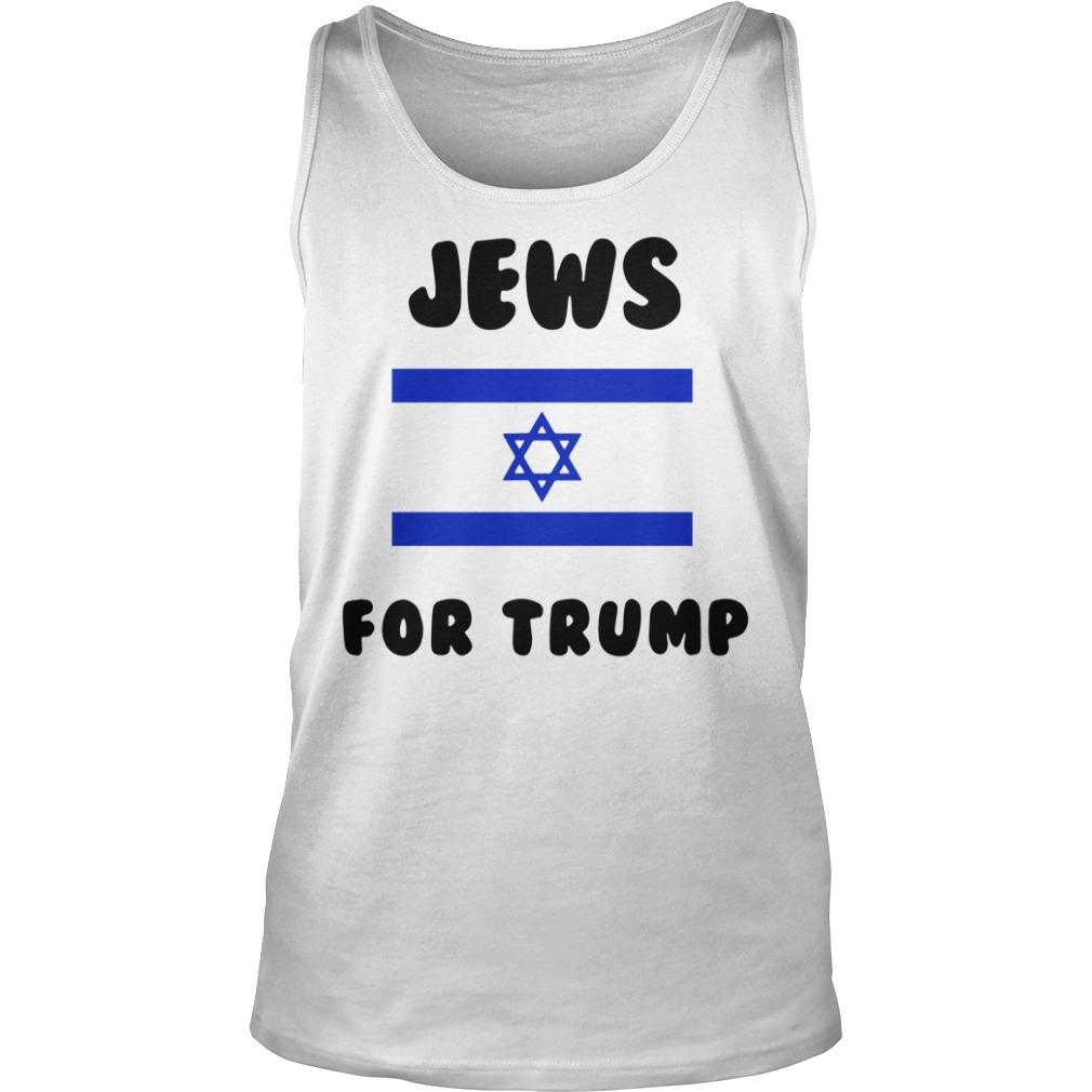 Jews For Trump Vote Trump Shirt tank top