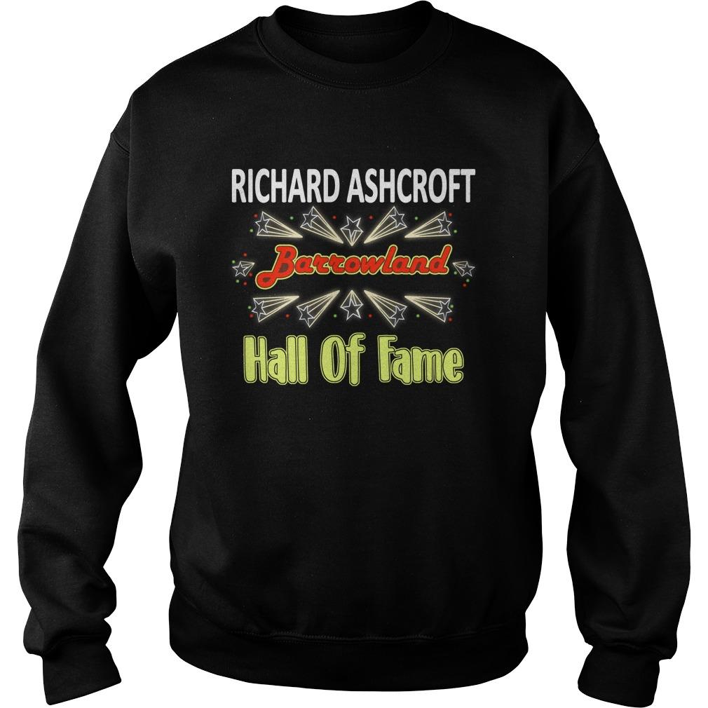 Richard Ashcroft Barrowland Hall Of Fame Shirt sweater