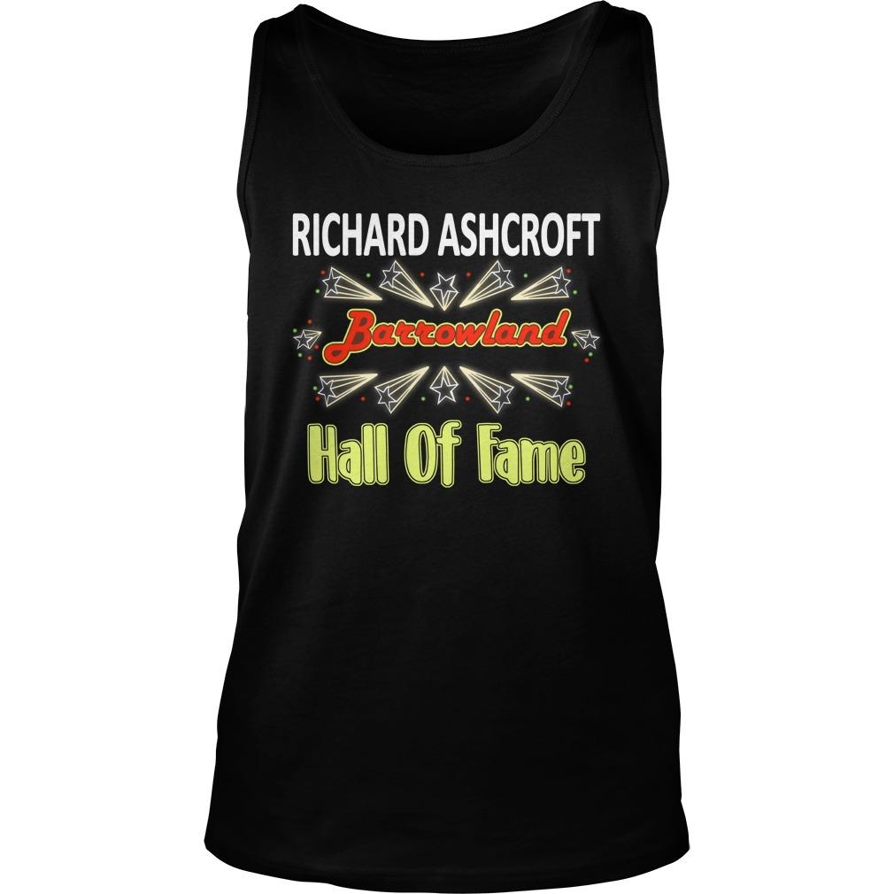 Richard Ashcroft Barrowland Hall Of Fame Shirt tank top