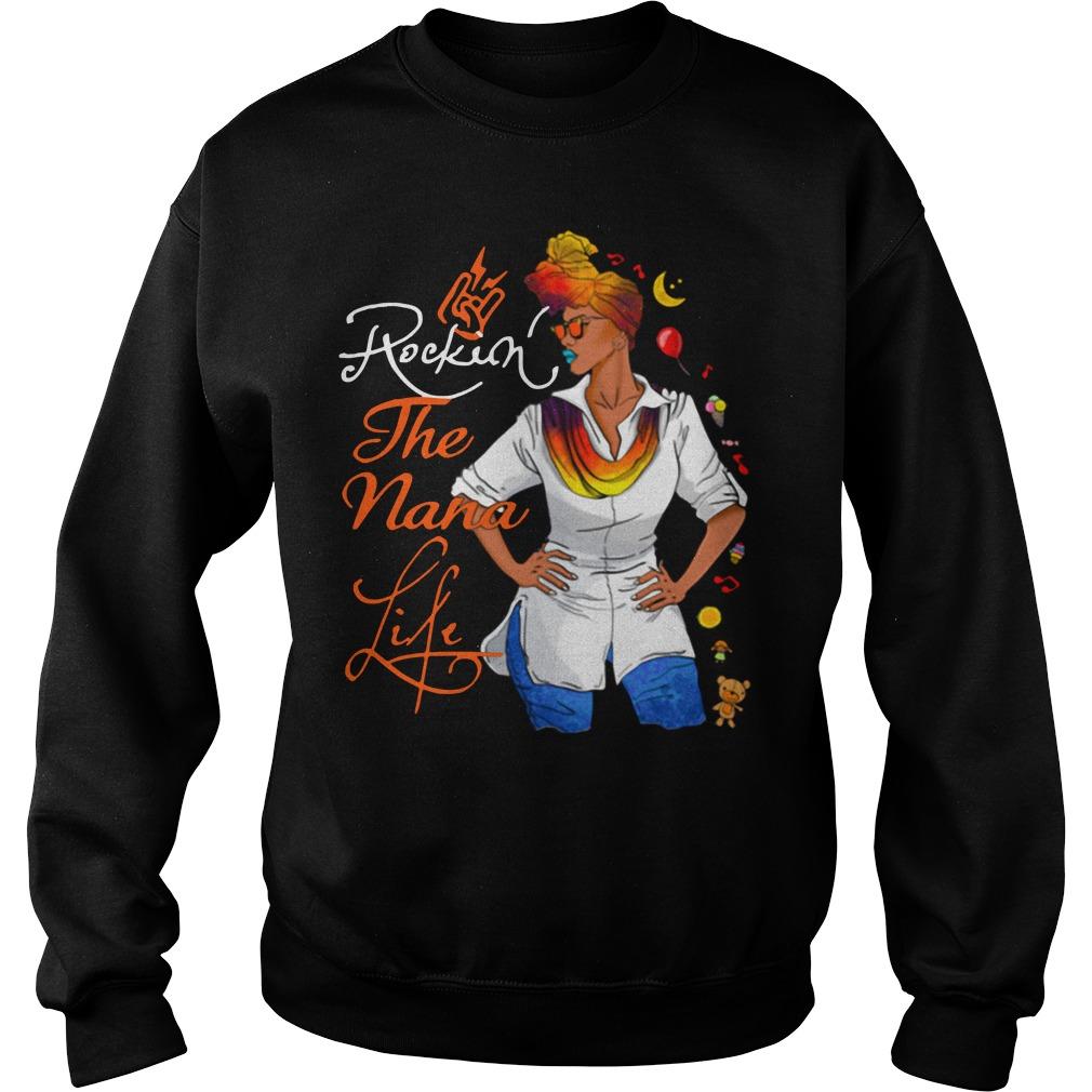 Rockin' The Nana Life Shirt sweater