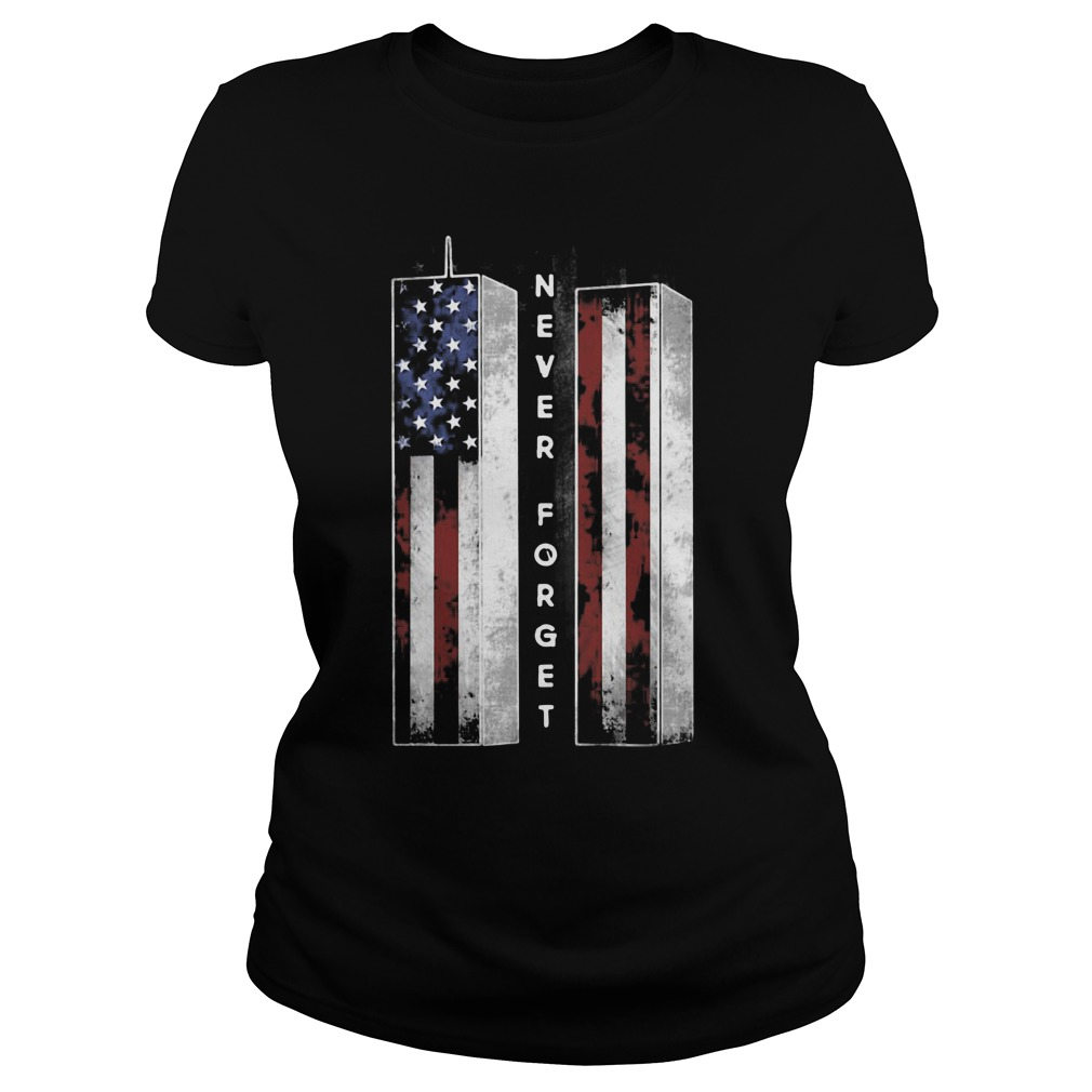 September 11 We Will Never Forget Shirt ladies tee