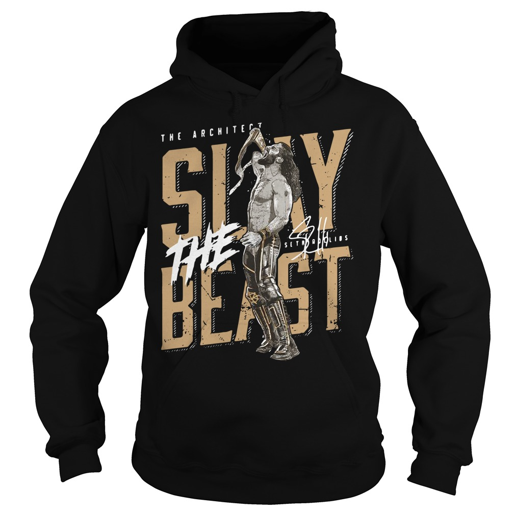 The Architect Slay Beast Shirt hoodie