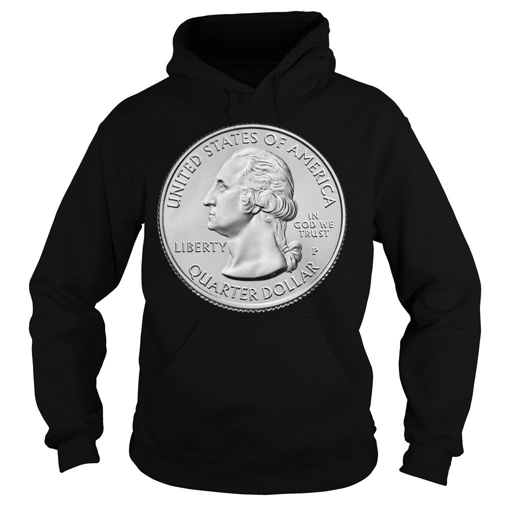 United States Of America Liberty In God We Trust Quarter Dollar Shirt hoodie