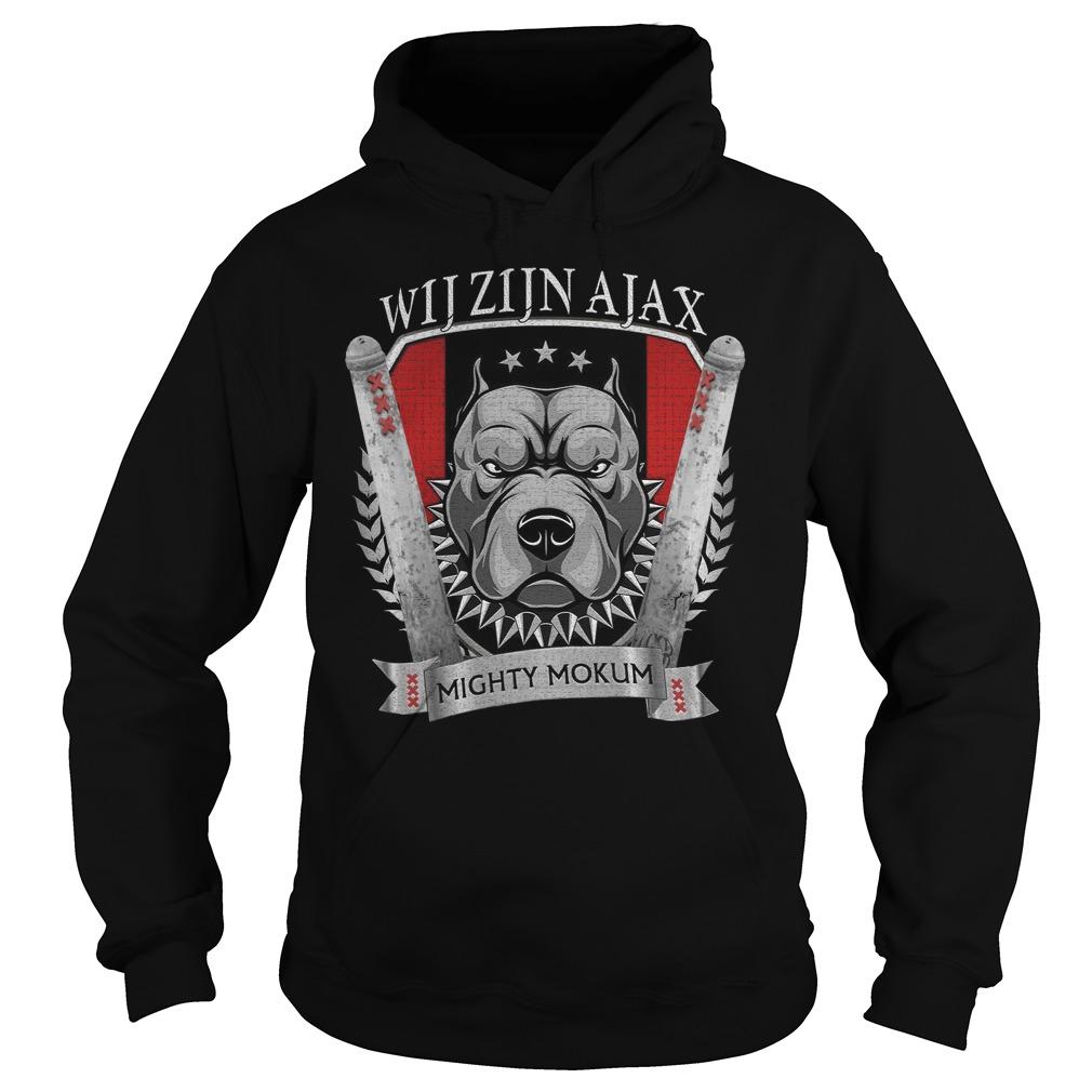 Wij Zijn Ajax Mighty Mokum Shirt hoodie