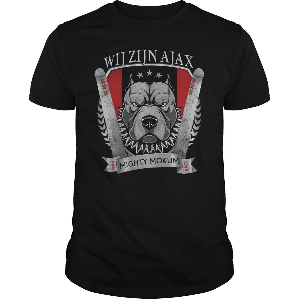 Wij Zijn Ajax Mighty Mokum Shirt
