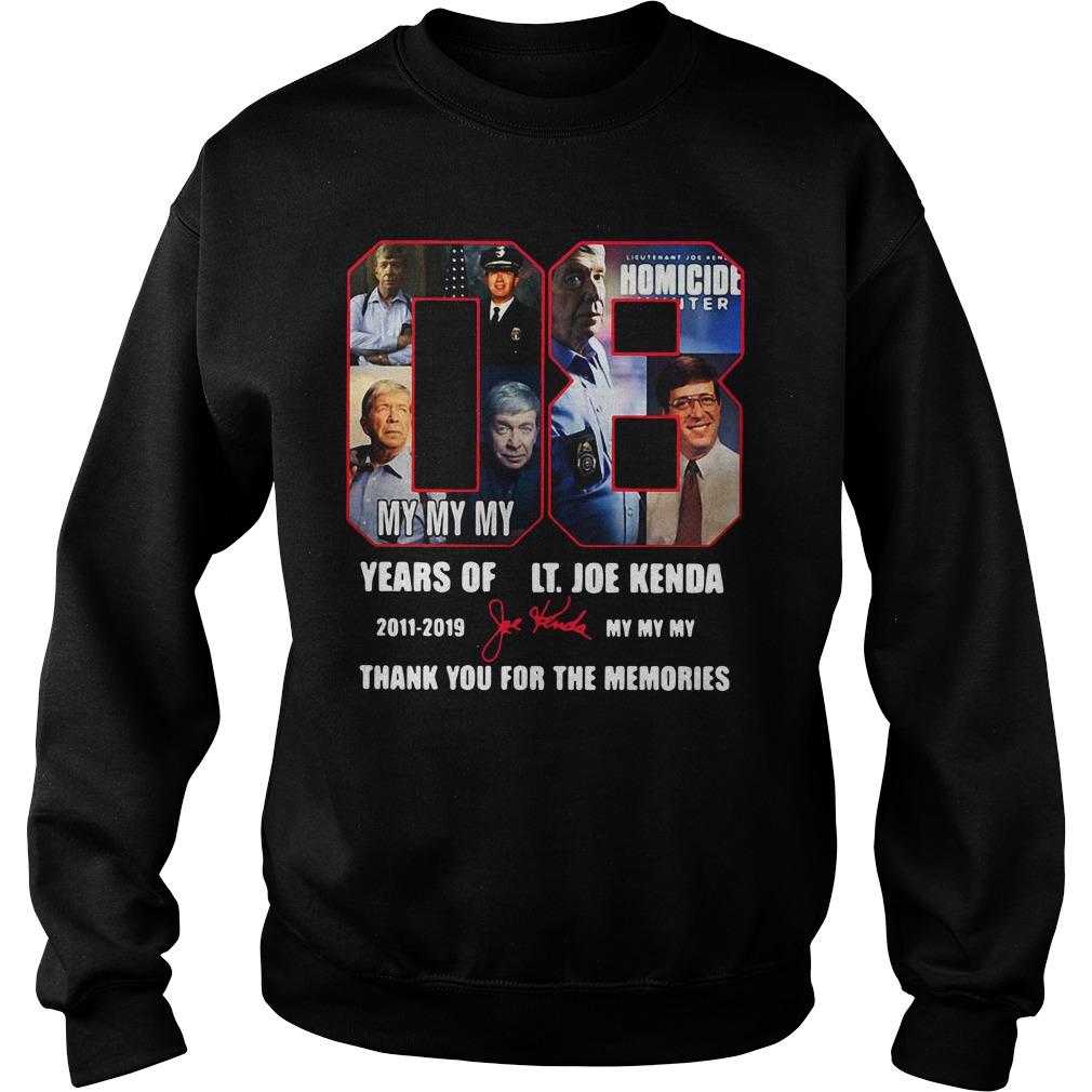 08 Years Of Lt Joe Kenda 2011 2019 Thank You For The Memories Signatures Shirt sweater