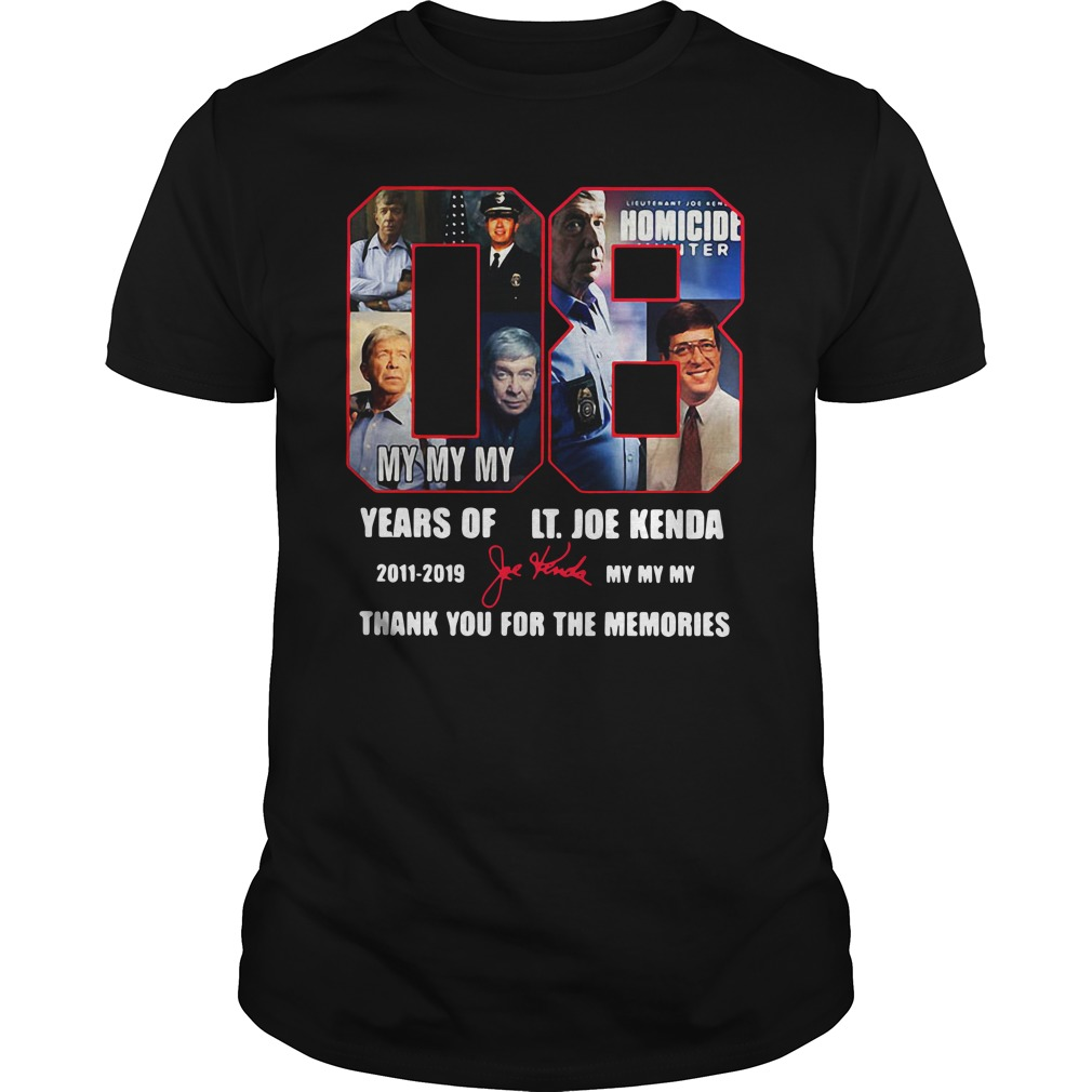 08 Years Of Lt Joe Kenda 2011 2019 Thank You For The Memories Signatures Shirt