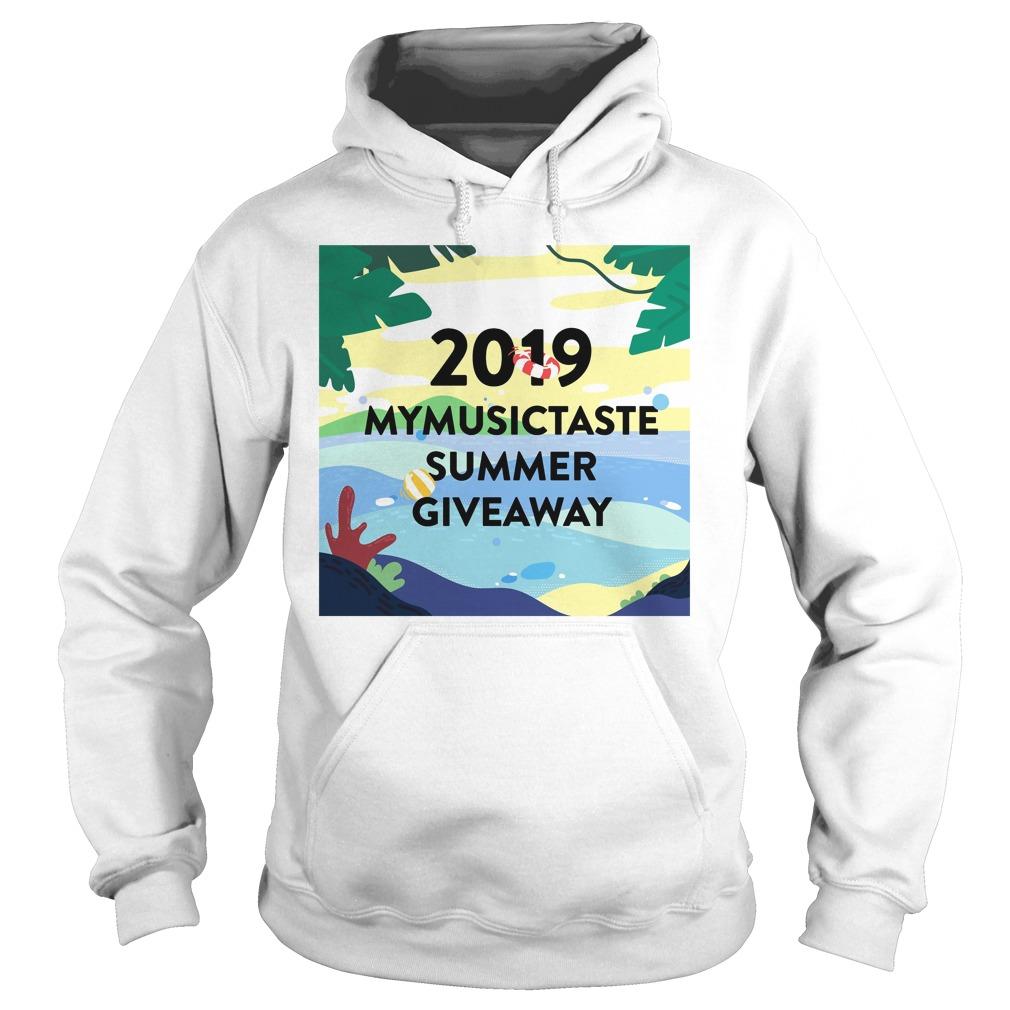 2019 Mymusictaste Summer Giveaway Shirt hoodie