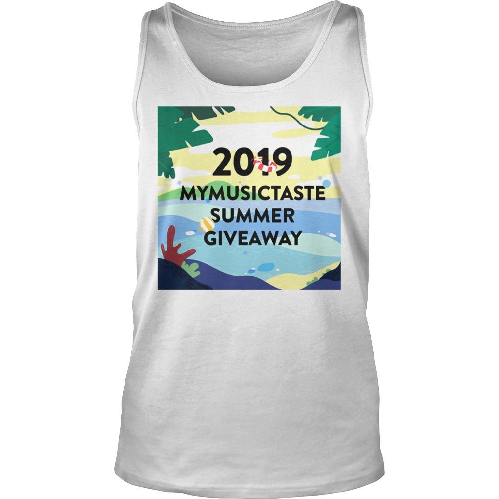 2019 Mymusictaste Summer Giveaway Shirt tank top