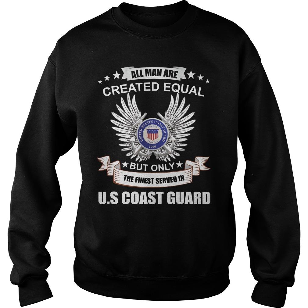 All Man Are Created Equal Us Coast Guard Shirt sweater