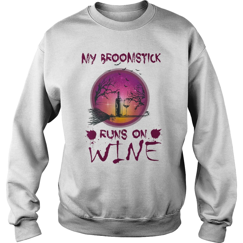 Halloween My Broomstick Runs On Wine Shirt sweater