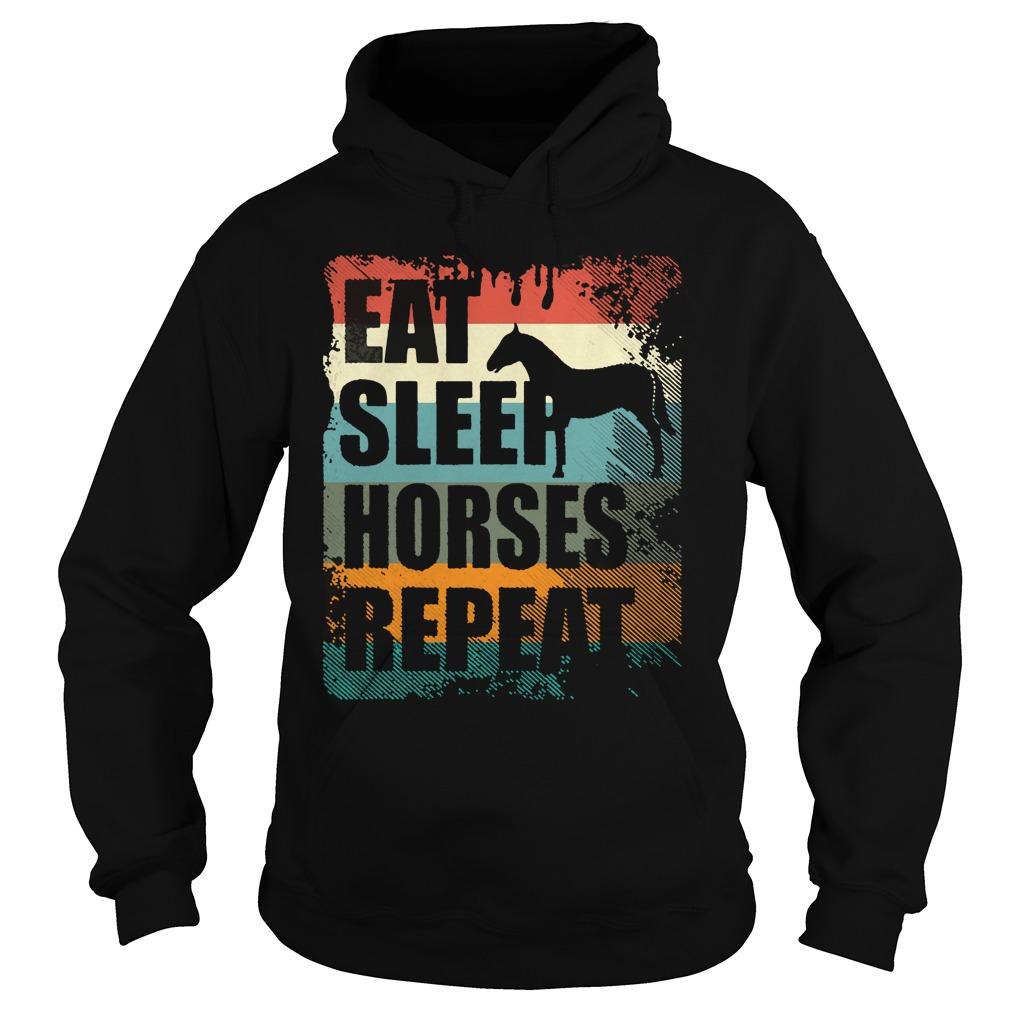 Horse Riding Club Eat Sleep Horses Repeat Shirt hoodie