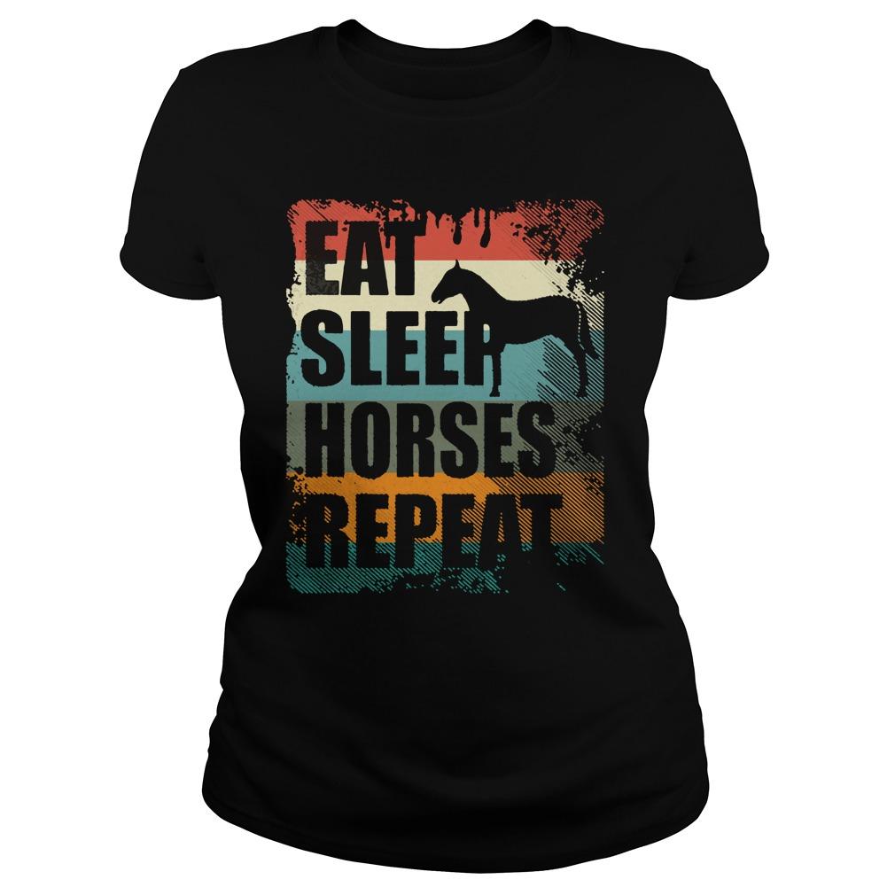 Horse Riding Club Eat Sleep Horses Repeat Shirt ladies tee