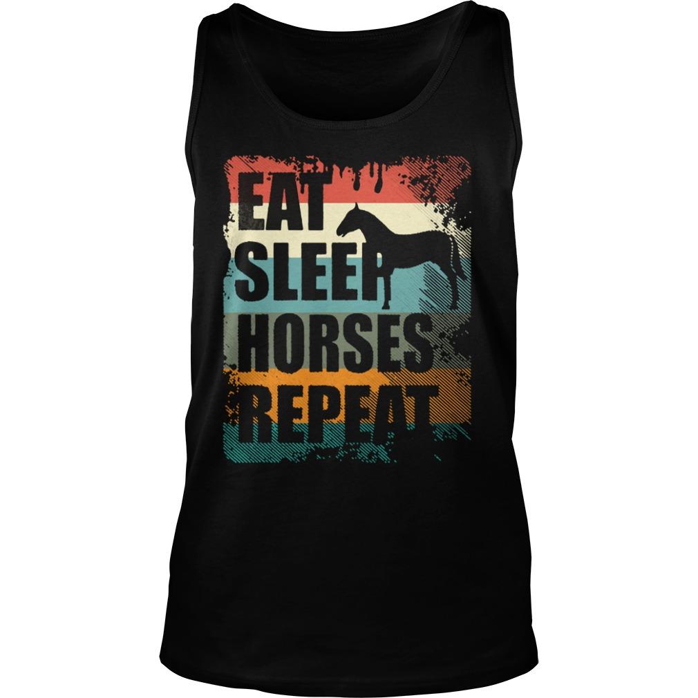 Horse Riding Club Eat Sleep Horses Repeat Shirt tank top