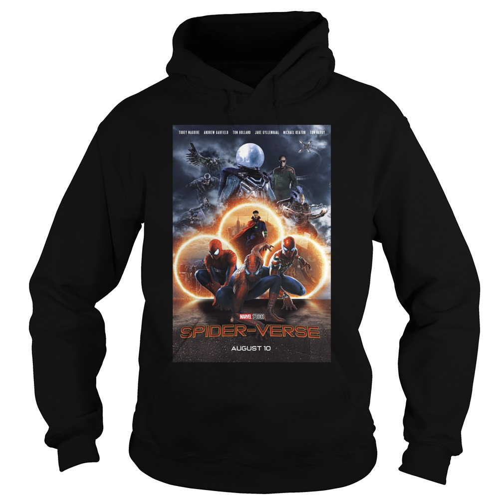 Marvel Studios Spider-Verse August 10 Shirt hoodie