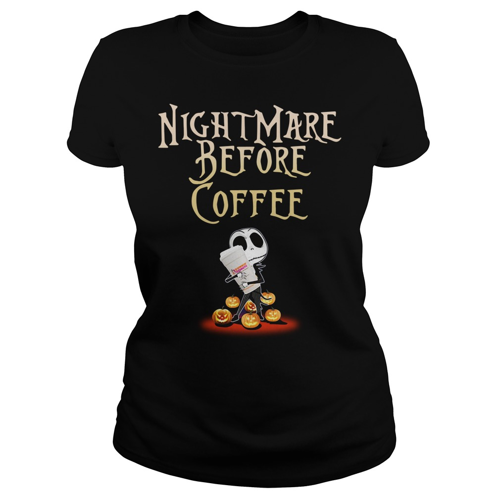 Nightmare Before Coffee Halloween Shirt ladies tee