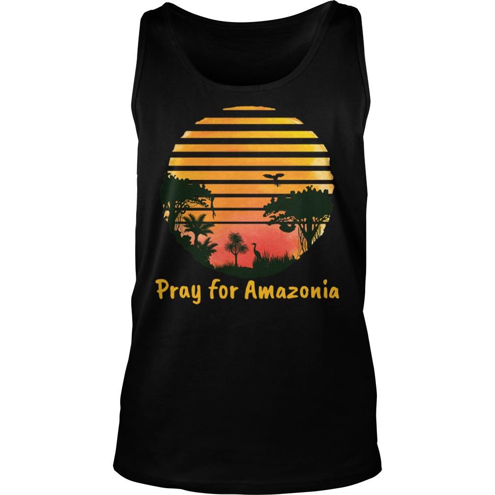 Pray For Amazonia Black Shirt tank top