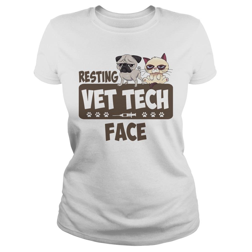 Resting Vet Tech Face White Shirt ladies tee