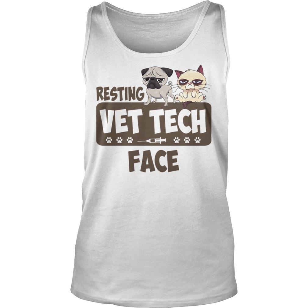 Resting Vet Tech Face White Shirt tank top
