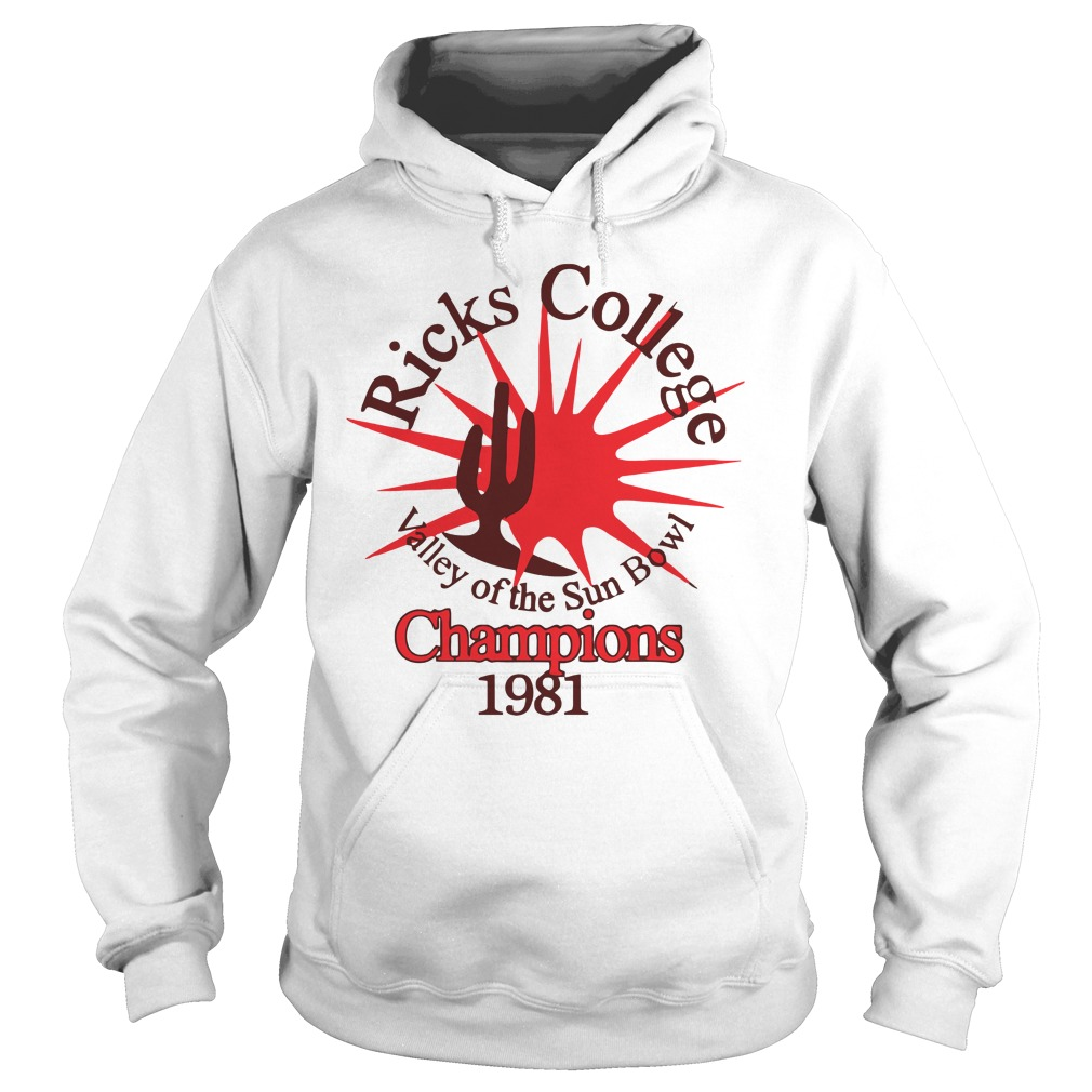 Ricks College Valley Of The Sun Bowl Champions 1981 Shirt hoodie