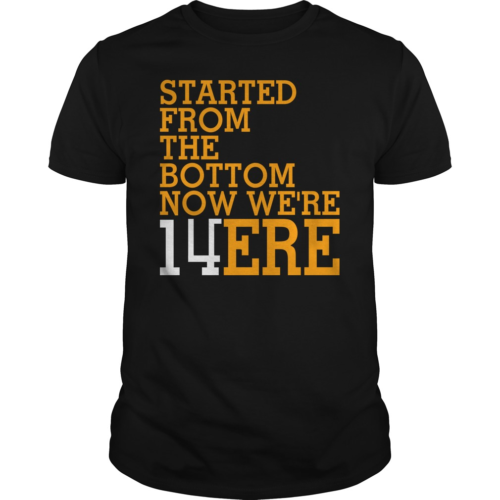Started From The Bottom Now We're 14 Ere Shirt