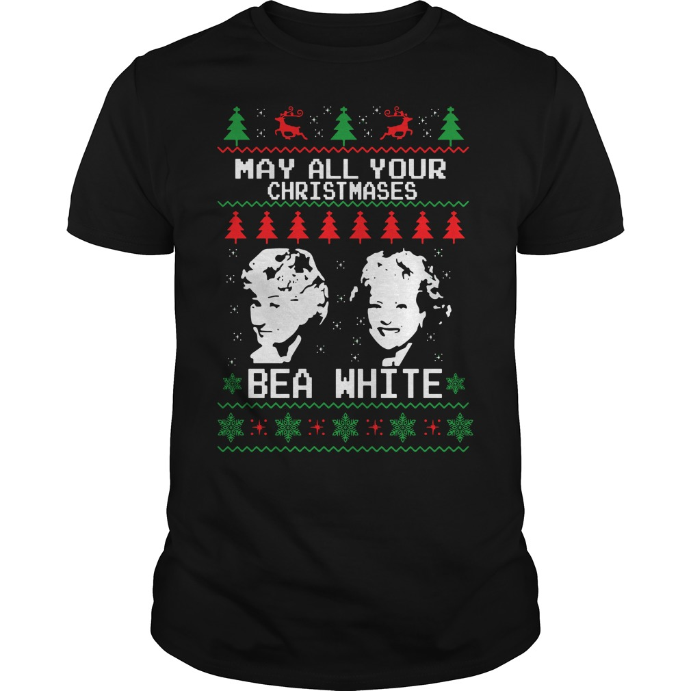 Beatrice Arthur And Betty White Golden Girls May All Your Christmases Bea White Shirt