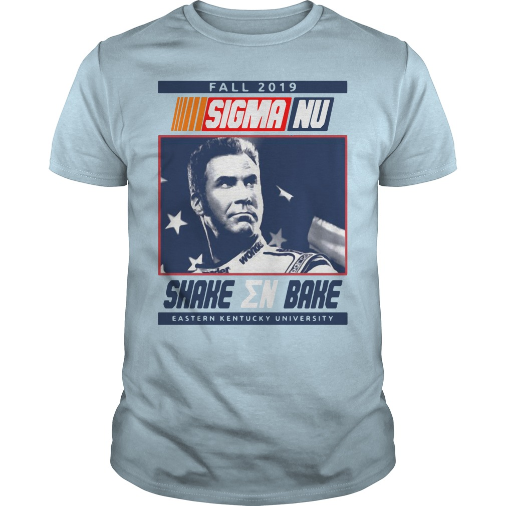 Fall 2019 Sigma Nu Shake EN Bake Eastern Kentucky University Shirt