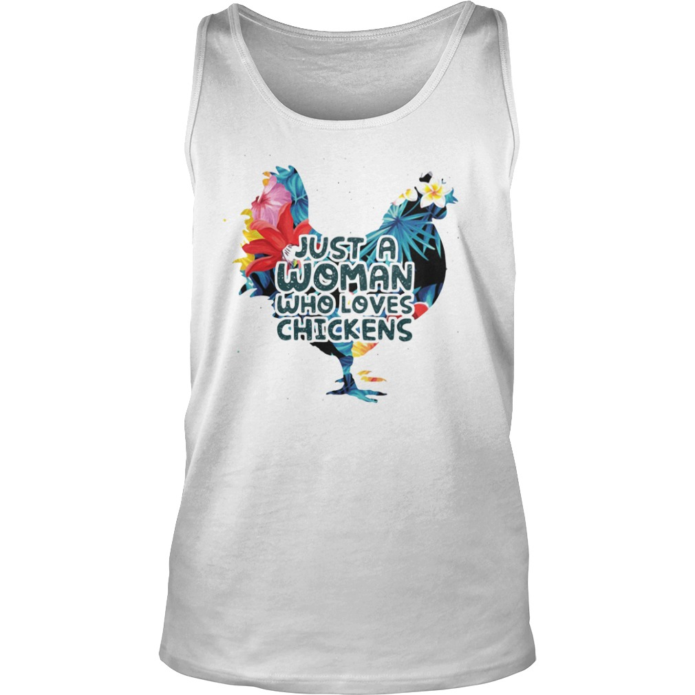 Just A Woman Who Loves Chickens Shirt tank top