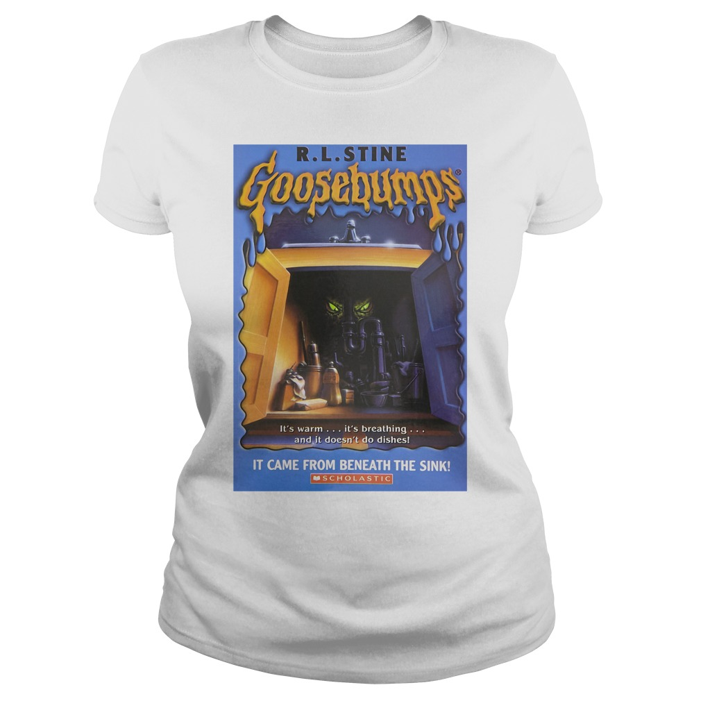 R L Stine Goosebumps It Came From Beneath The Sink Scholastic Shirt ladies tee
