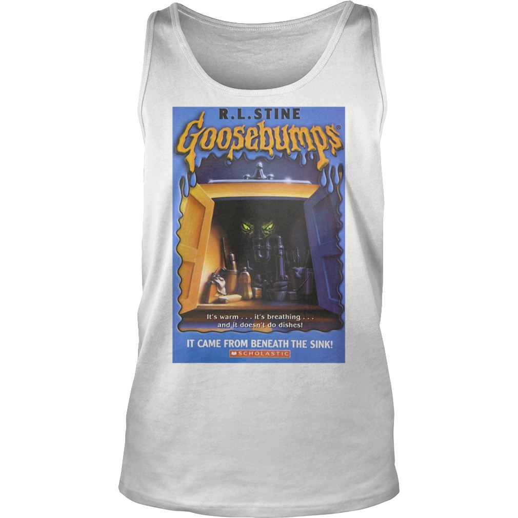 R L Stine Goosebumps It Came From Beneath The Sink Scholastic Shirt tank top