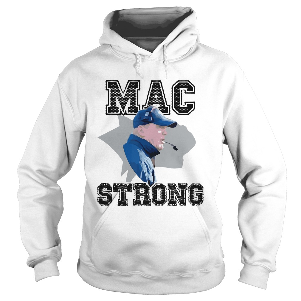 Sean Mcdonnell Mac Strong Shirt hoodie
