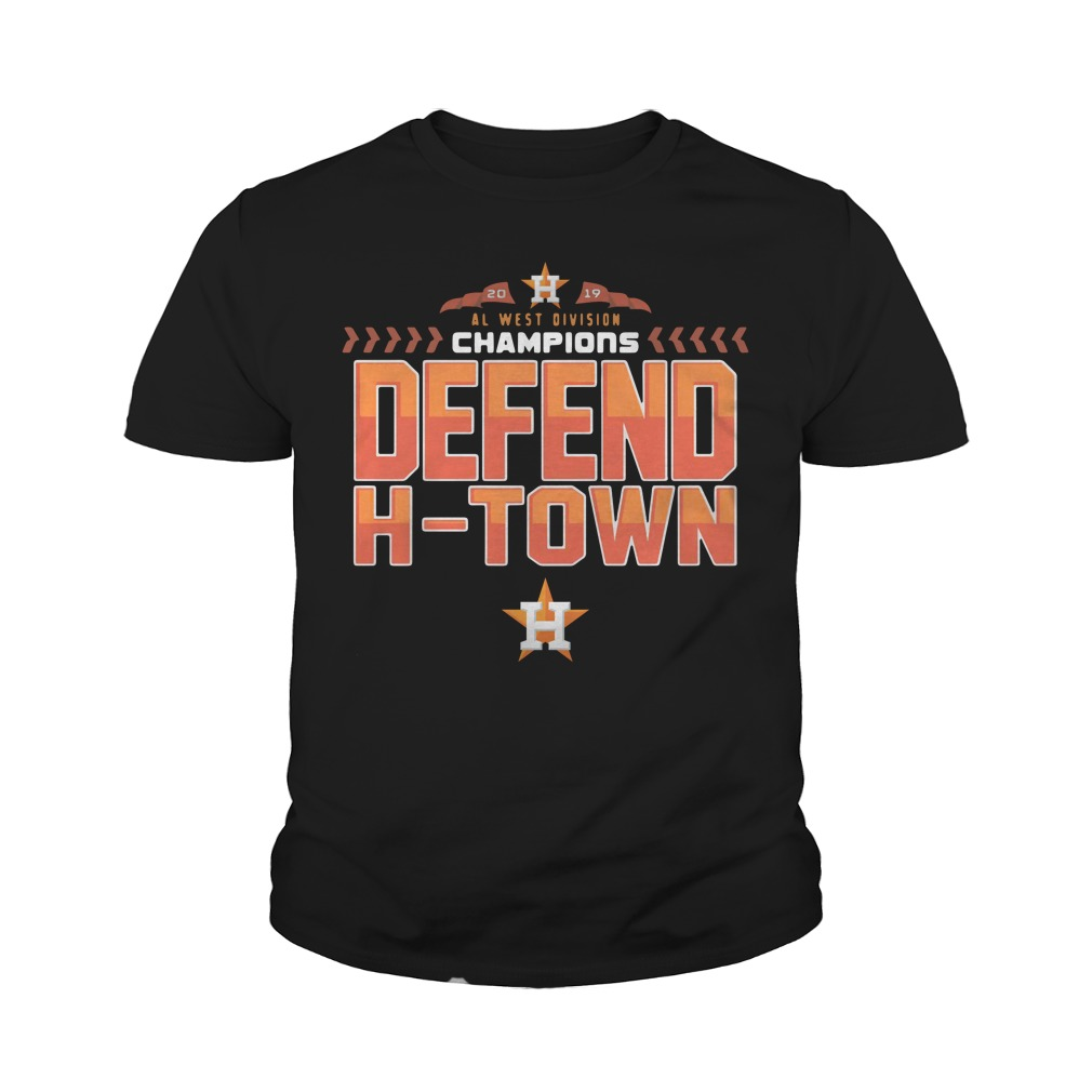 Astros Al West Champions Defend H Town Youth Shirt