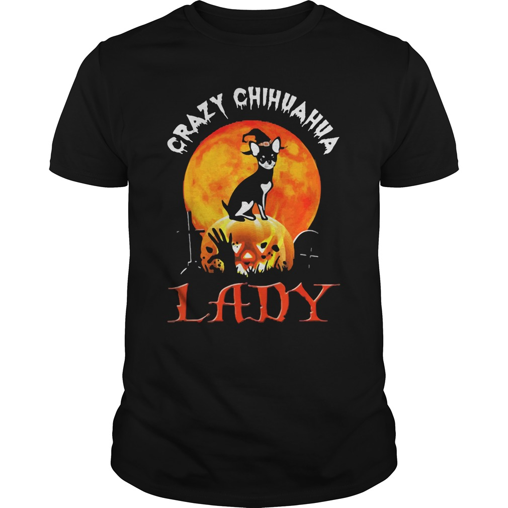 Awesome Crazy Chihuahua Lady Halloween Gift Guys Shirt