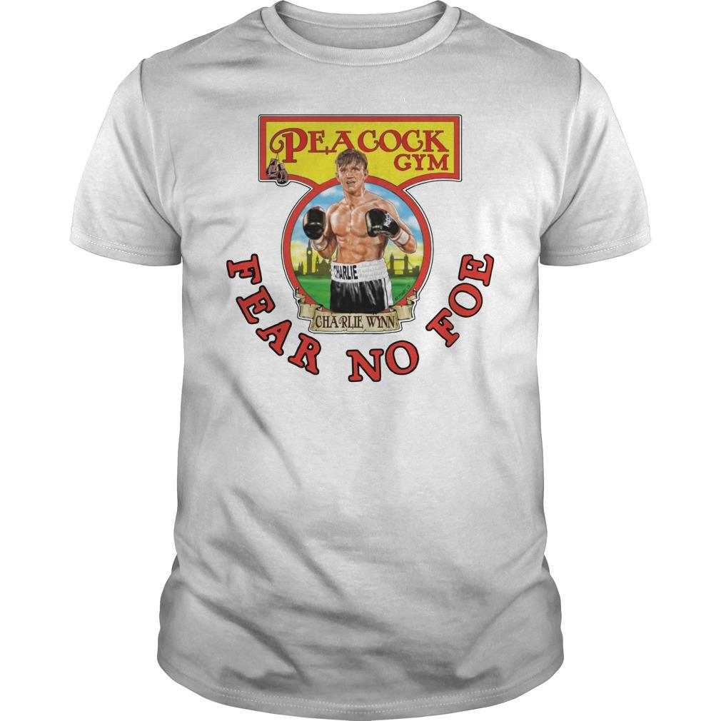 Official Peacock Gym Fear No Foe Guys Shirt