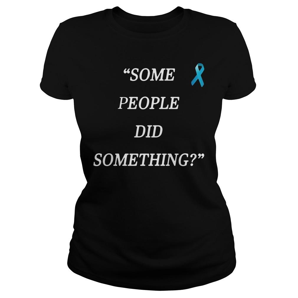 Some People Did Something Ilhan Omar Ladies Shirt