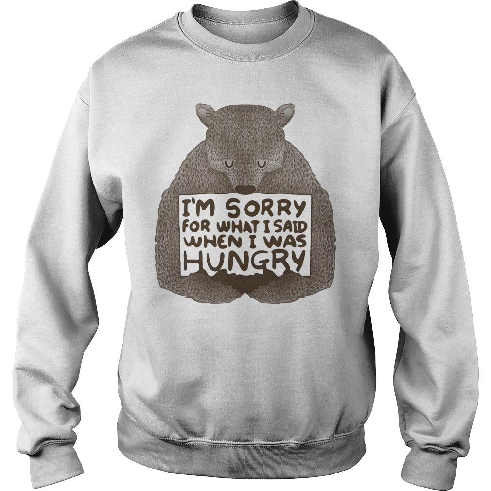 Beer I'm Sorry For What I Said When I Was Hungry Sweater