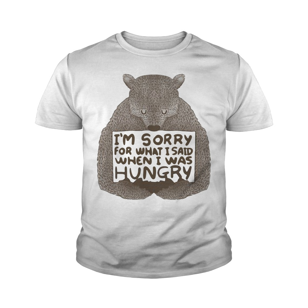 Beer I'm Sorry For What I Said When I Was Hungry Youth Shirt